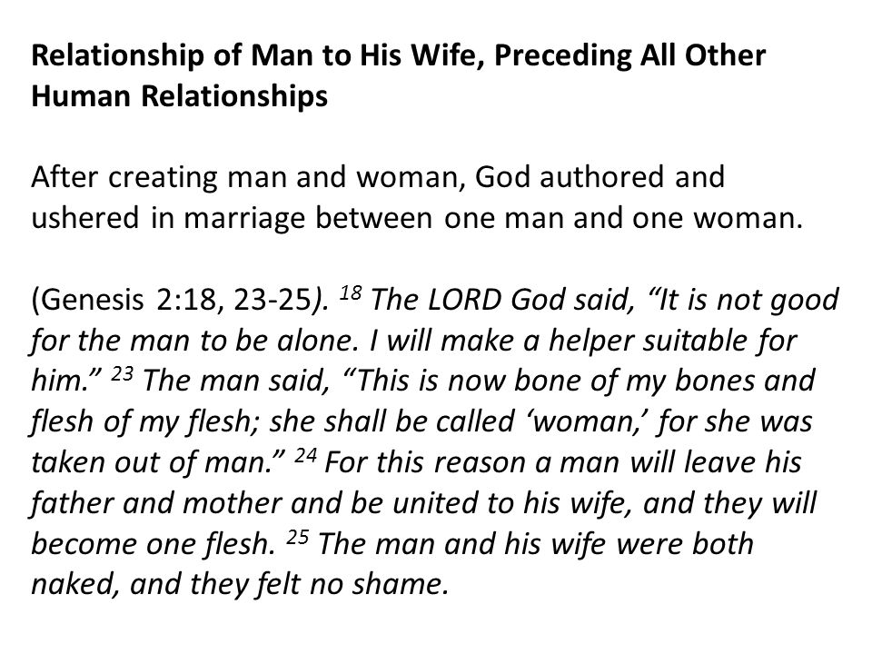 Relationship of Man to His Wife, Preceding All Other Human Relationships