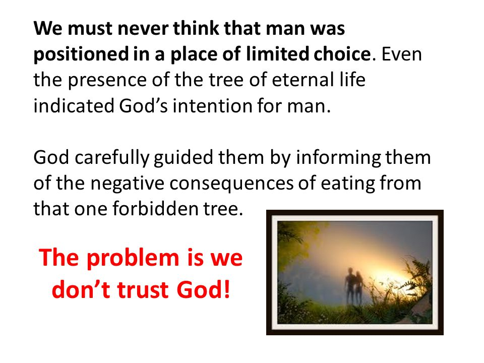 The problem is we don't trust God!