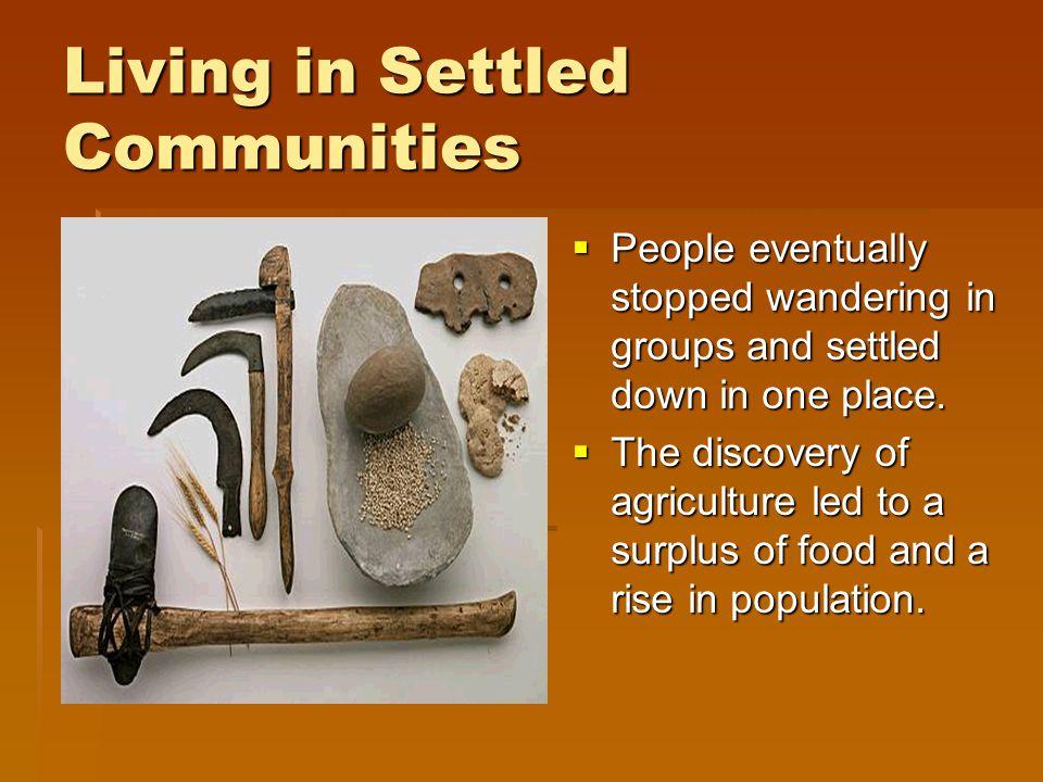Living in Settled Communities