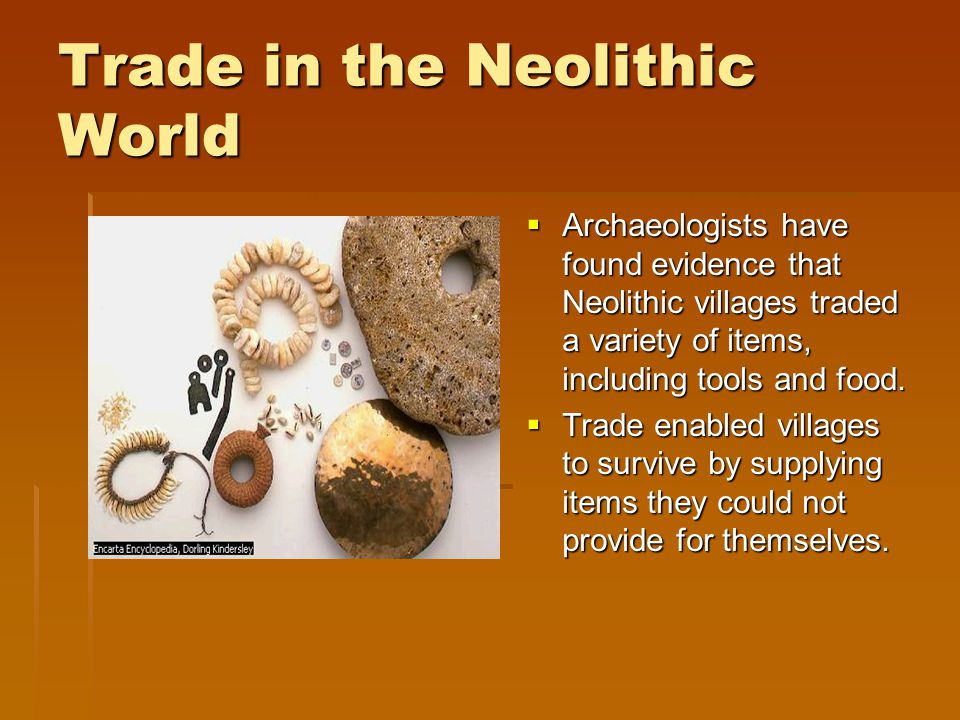 Trade in the Neolithic World