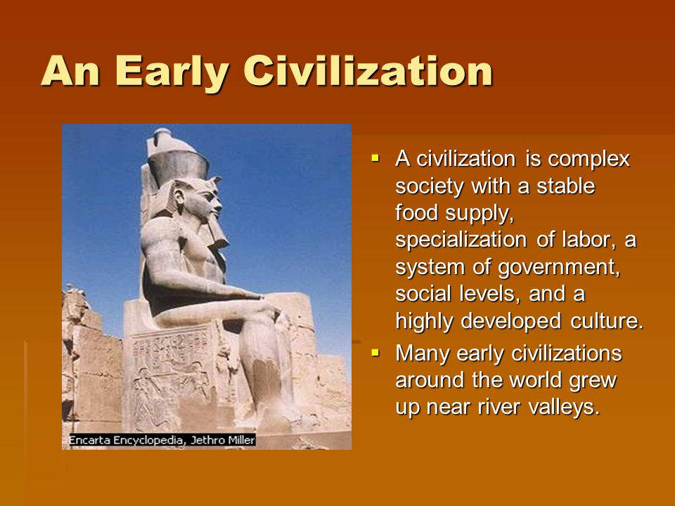 An Early Civilization