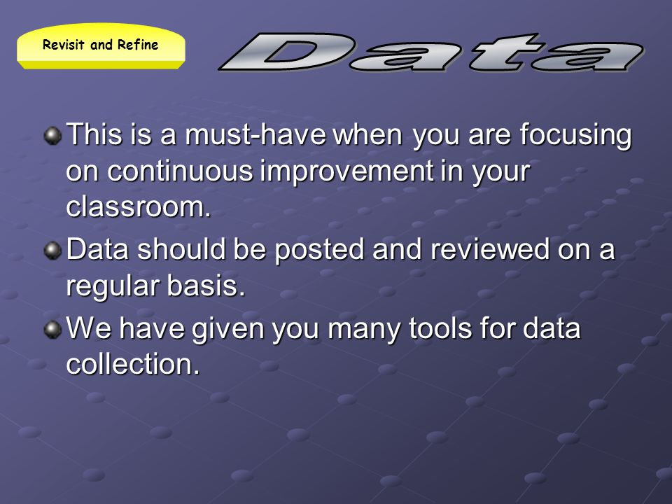 Data should be posted and reviewed on a regular basis.