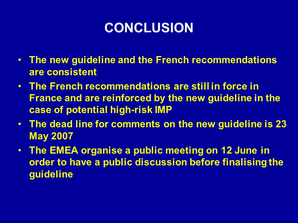 CONCLUSION The new guideline and the French recommendations are consistent.