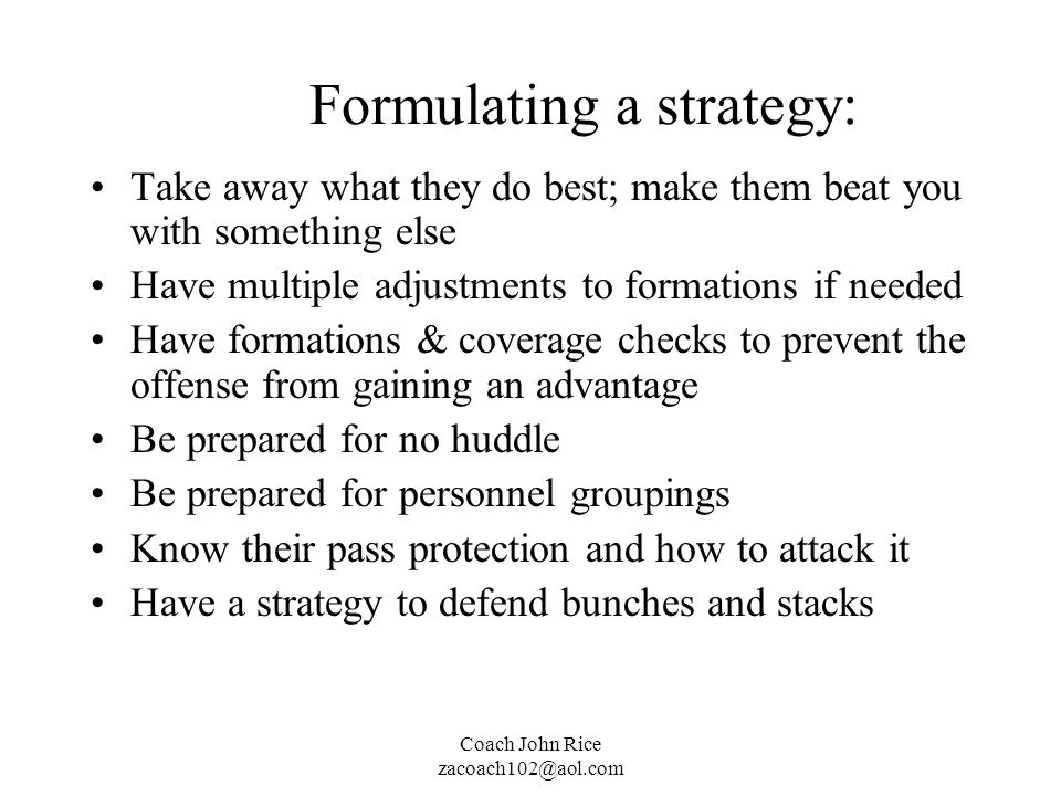 Formulating a strategy: