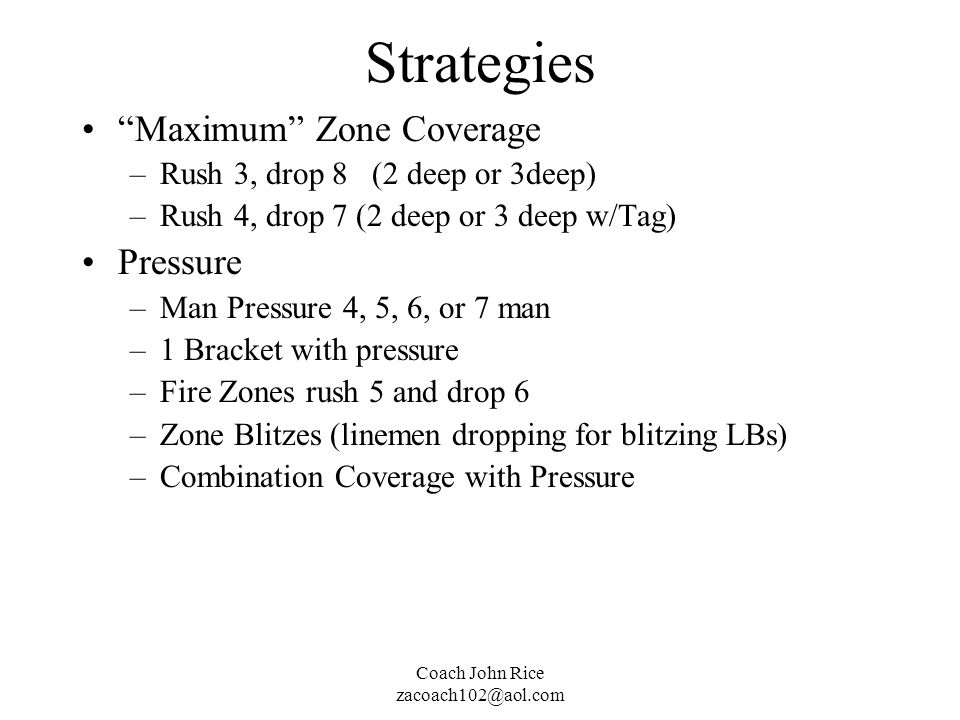 Strategies Maximum Zone Coverage Pressure