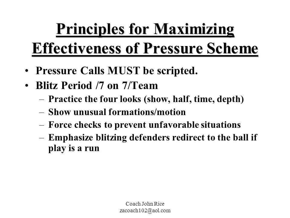 Principles for Maximizing Effectiveness of Pressure Scheme