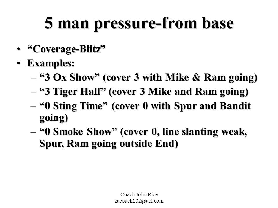 5 man pressure-from base