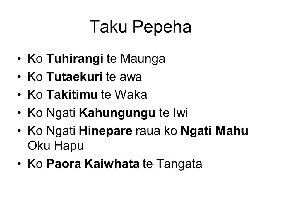 Taku Pepeha Ko Tuhirangi te Maunga Ko Tutaekuri te awa