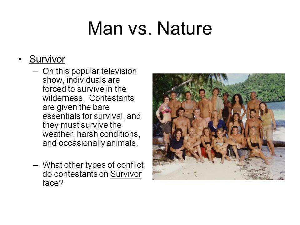 Man vs. Nature Survivor.