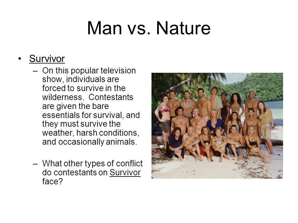 Man vs. Nature Survivor.