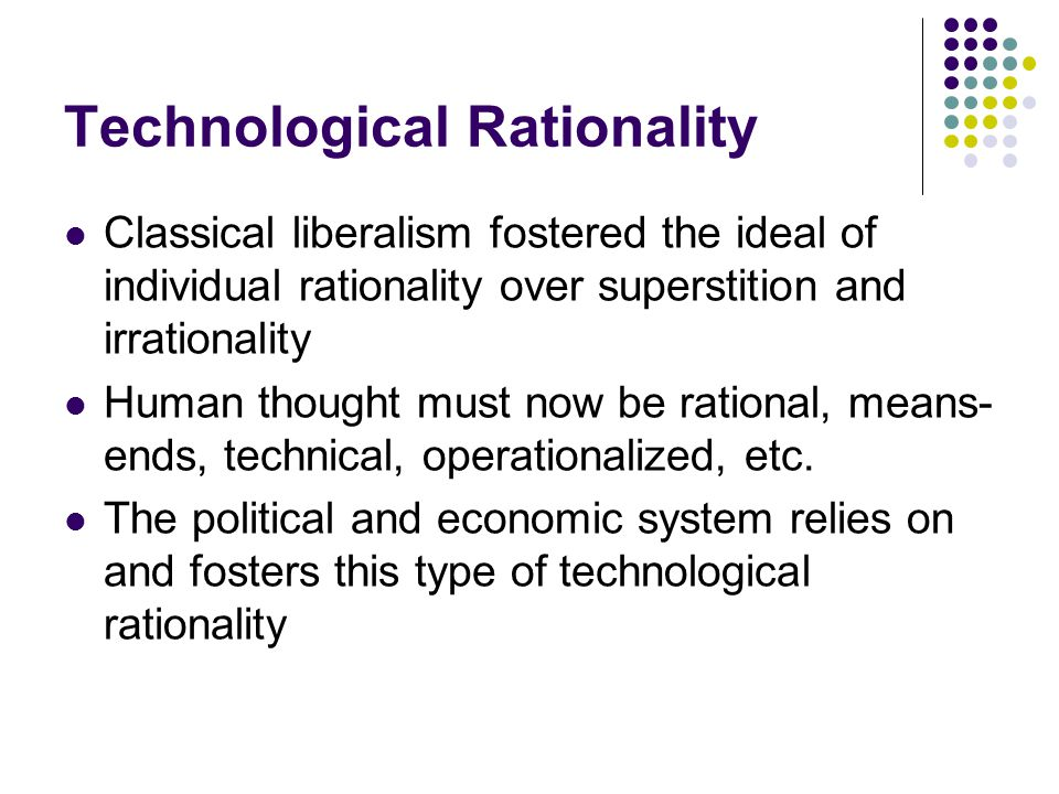 Technological Rationality