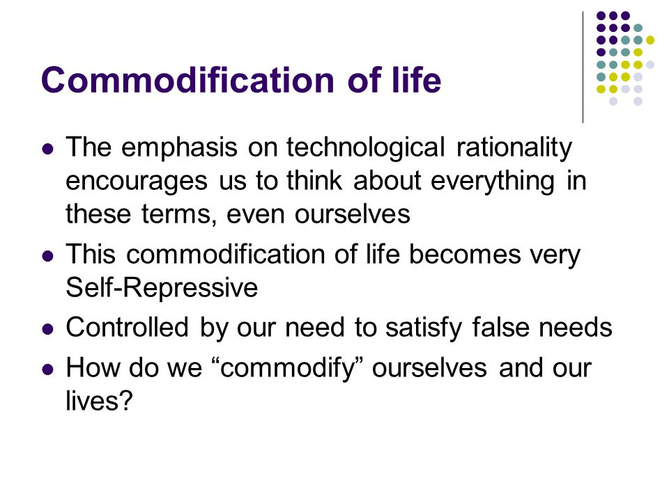 Commodification of life