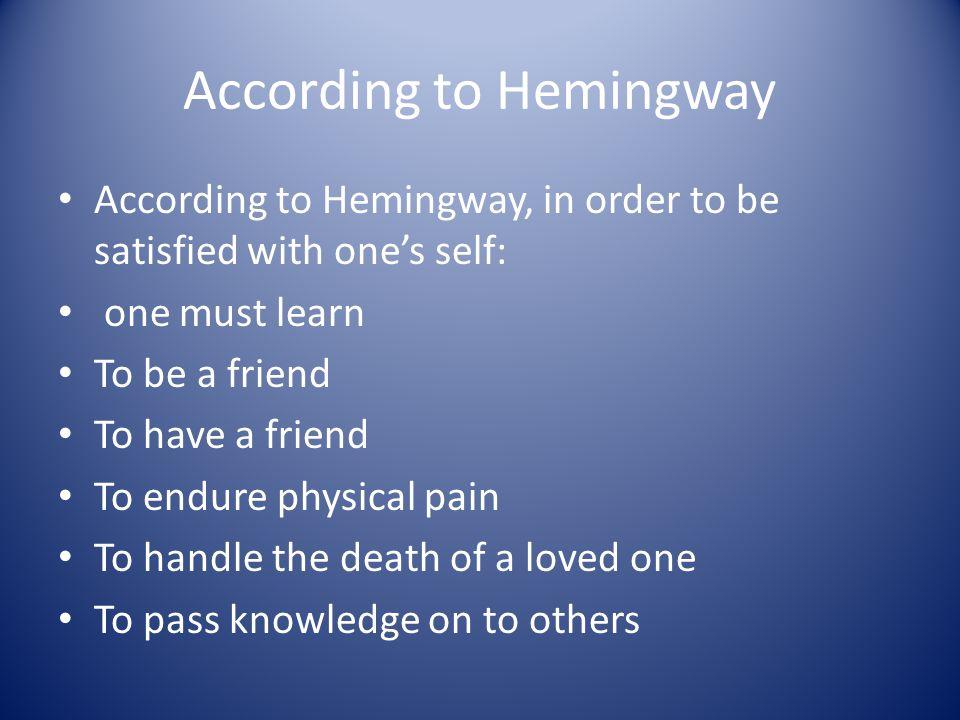 According to Hemingway