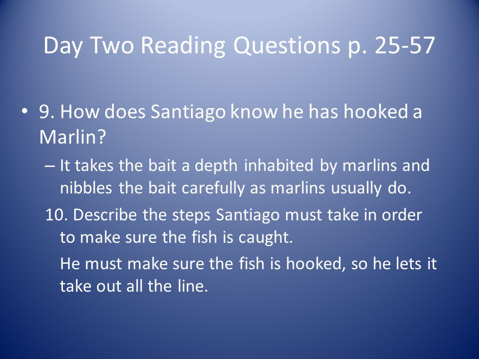 Day Two Reading Questions p. 25-57