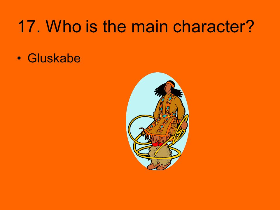 17. Who is the main character