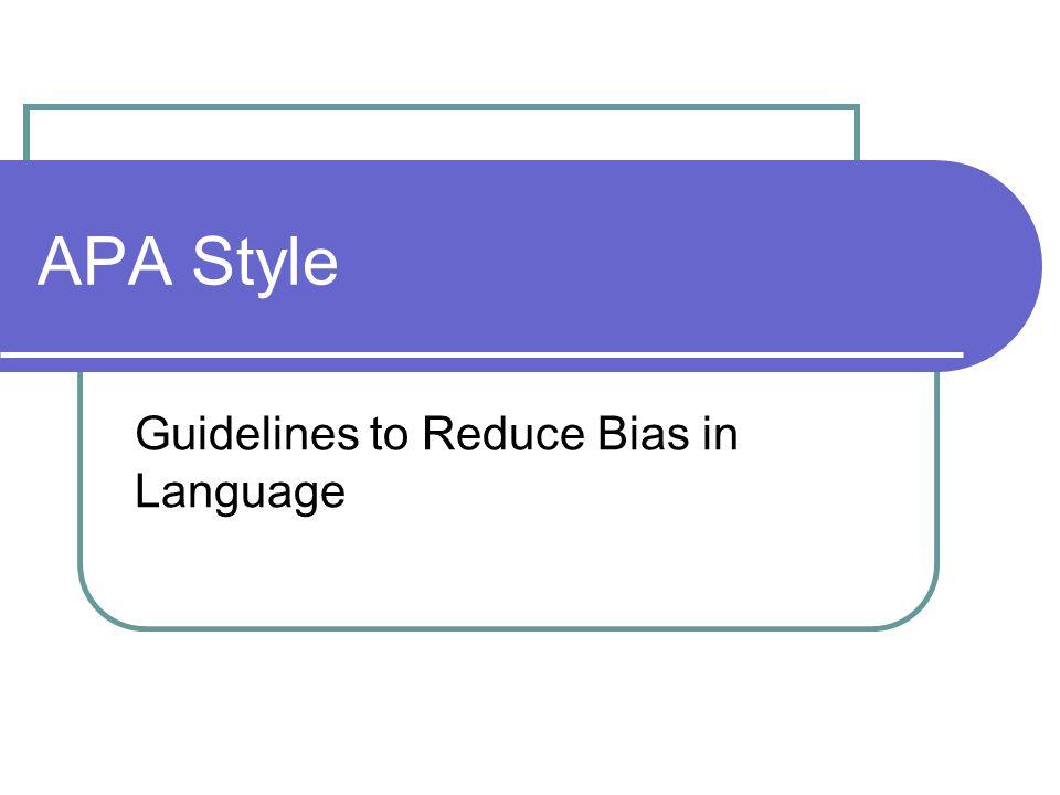 Guidelines to Reduce Bias in Language