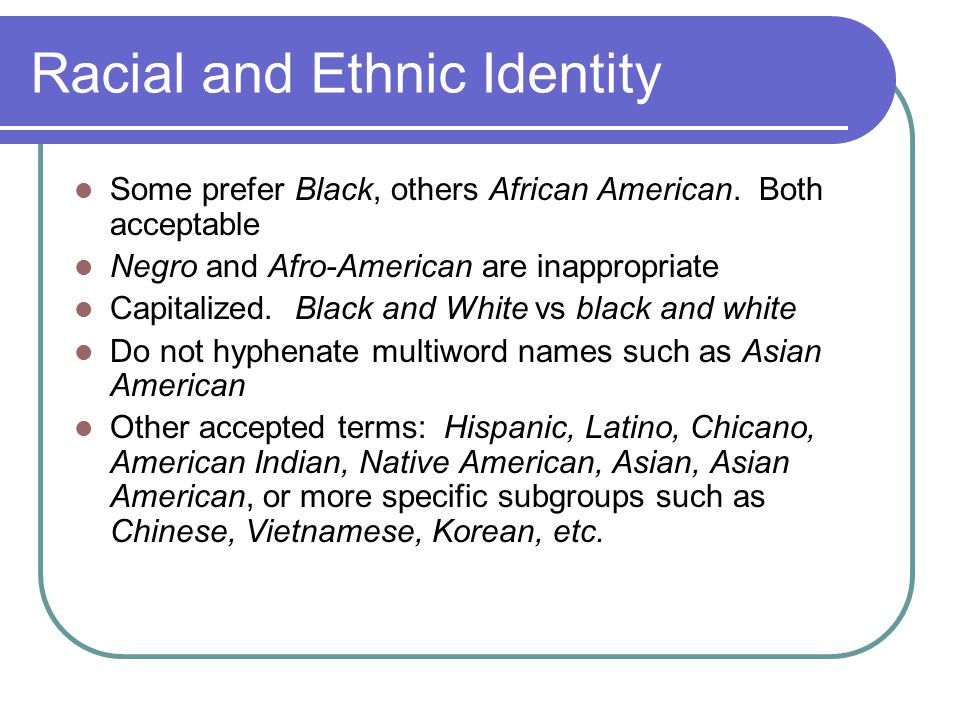 Racial and Ethnic Identity