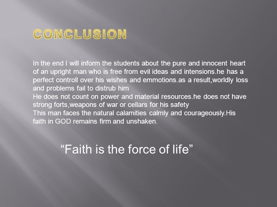 Faith is the force of life