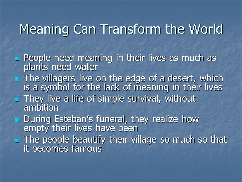 Meaning Can Transform the World