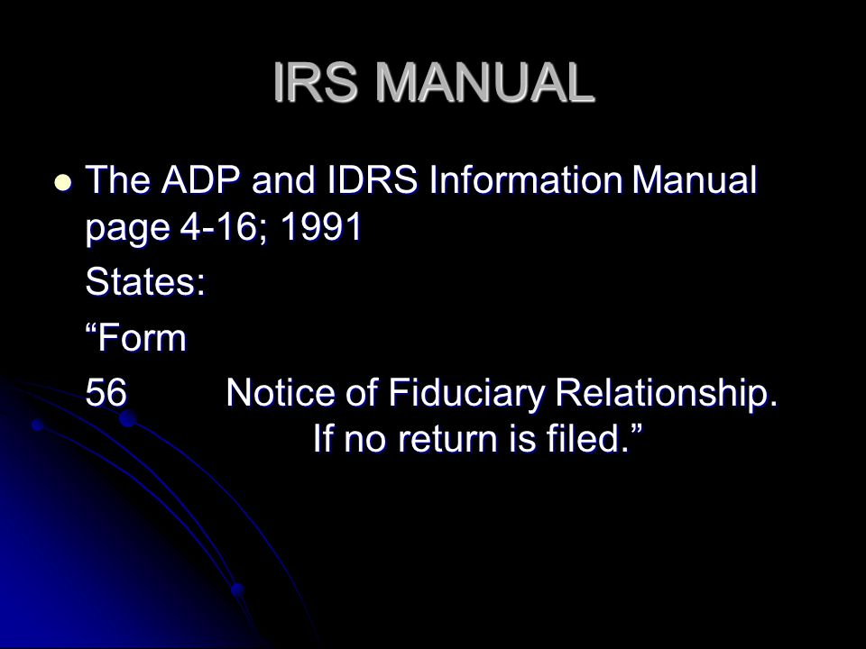 IRS MANUAL The ADP and IDRS Information Manual page 4-16; 1991 States: