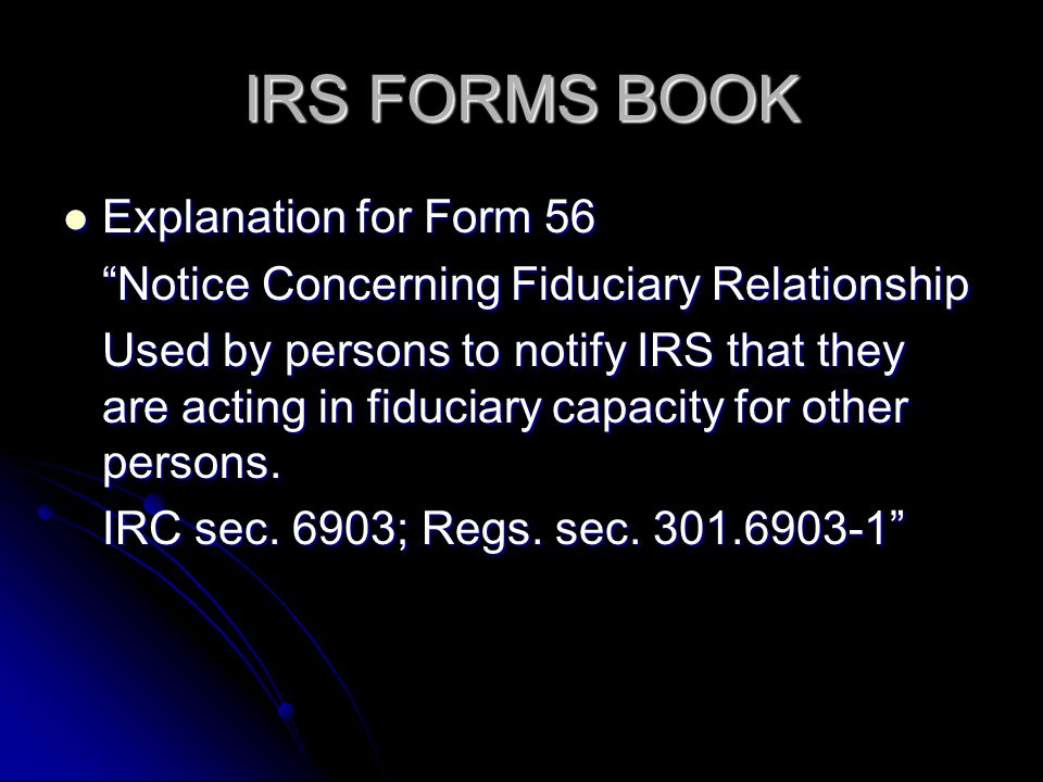 IRS FORMS BOOK Explanation for Form 56