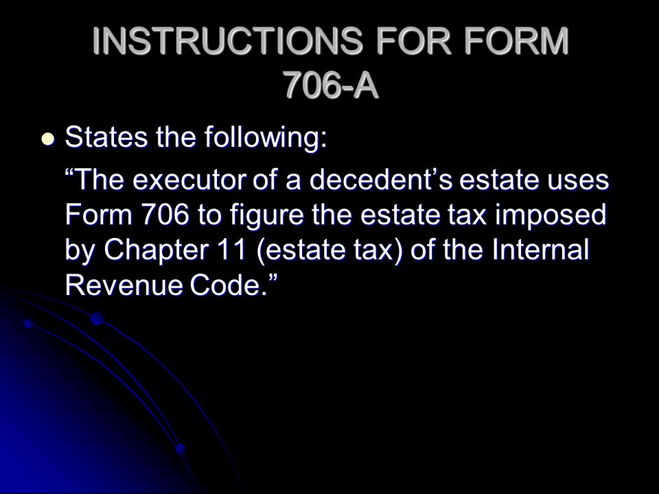 INSTRUCTIONS FOR FORM 706-A