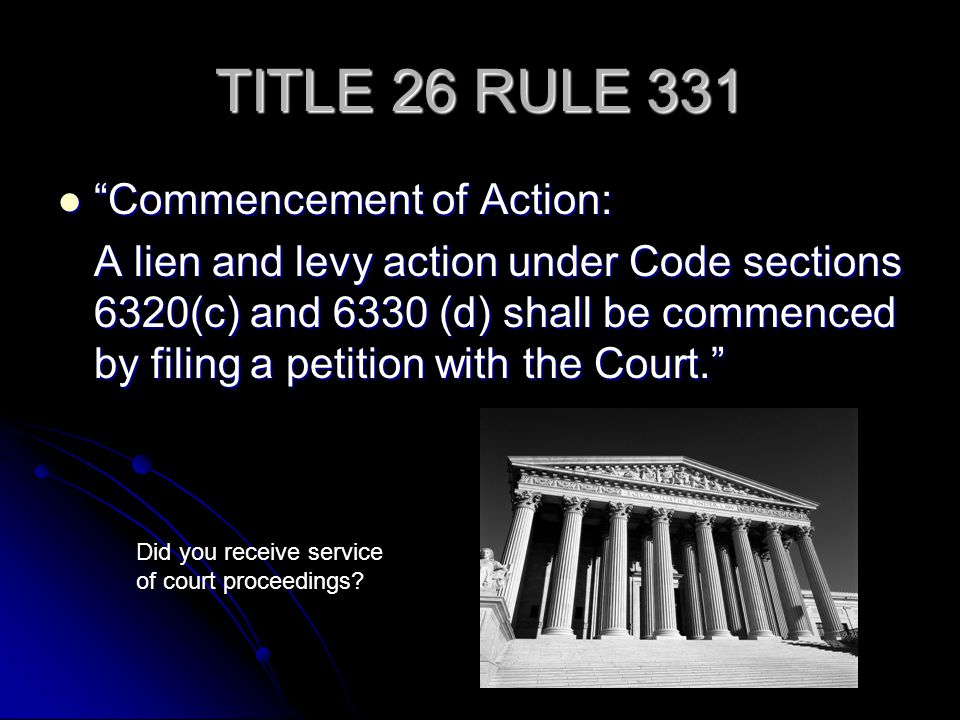 TITLE 26 RULE 331 Commencement of Action: