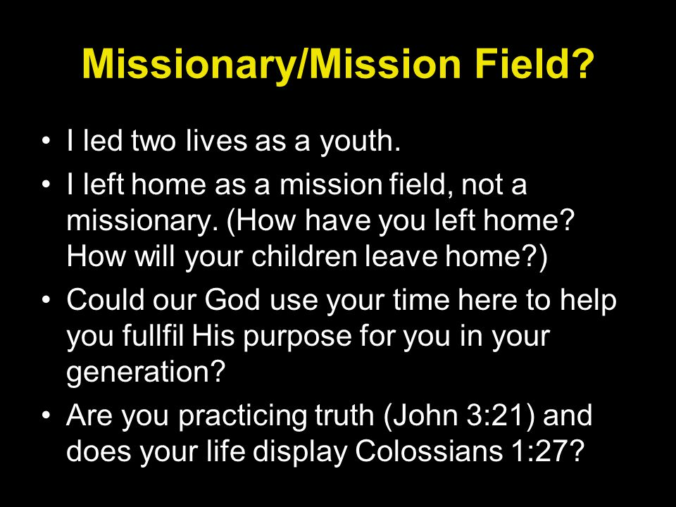 Missionary/Mission Field