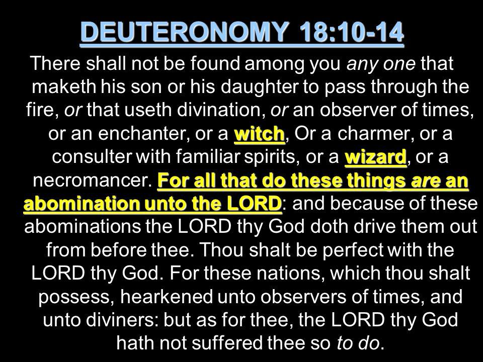 DEUTERONOMY 18:10-14