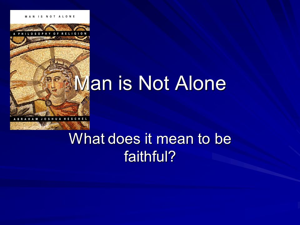 What does it mean to be faithful