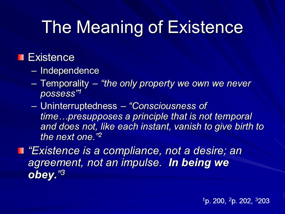 The Meaning of Existence