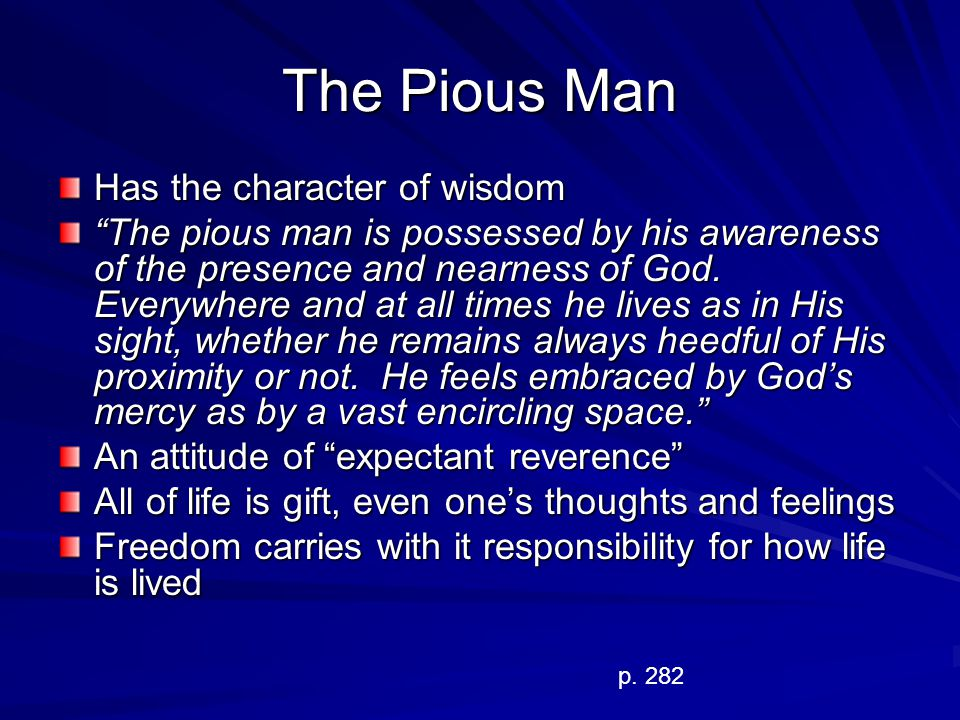 The Pious Man Has the character of wisdom