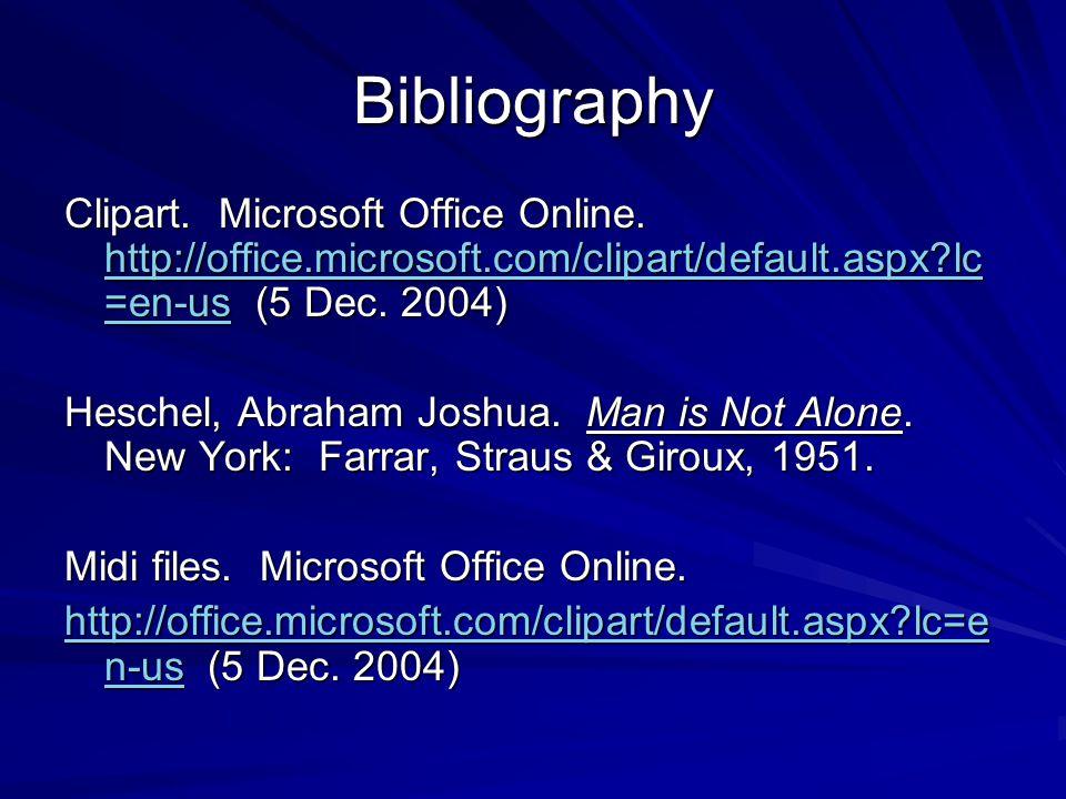 Bibliography Clipart. Microsoft Office Online. http://office.microsoft.com/clipart/default.aspx lc=en-us (5 Dec. 2004)