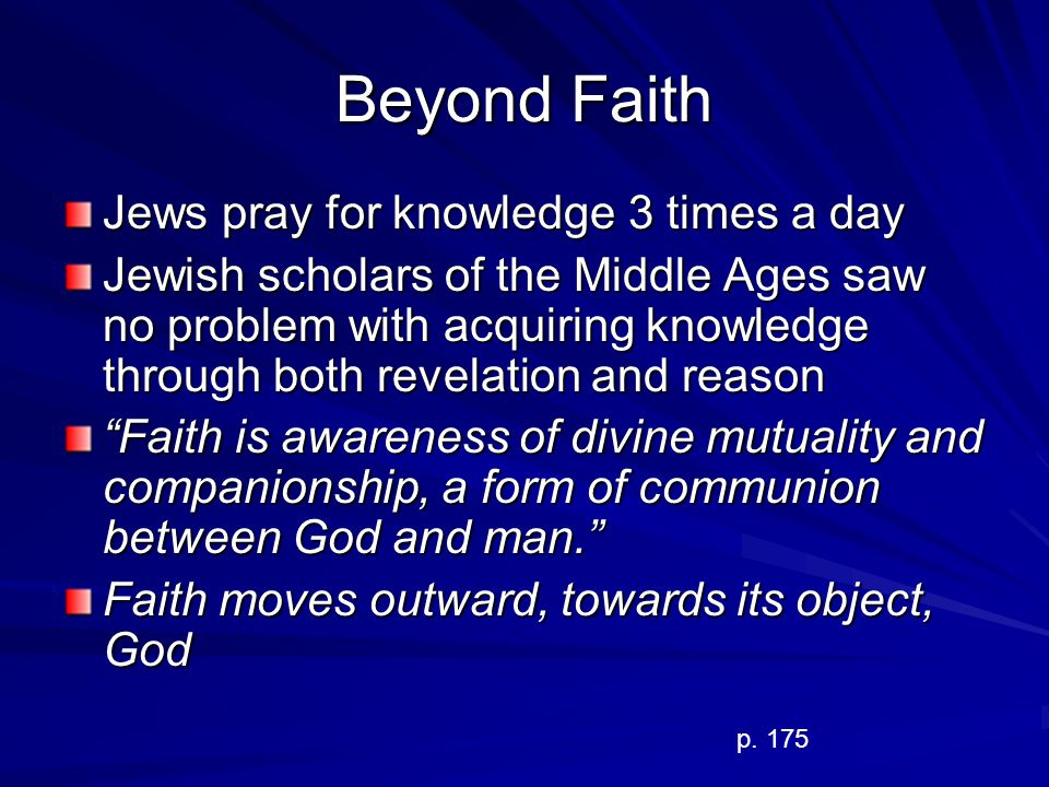 Beyond Faith Jews pray for knowledge 3 times a day
