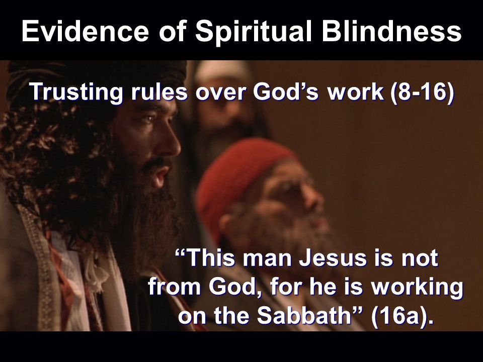 Evidence of Spiritual Blindness