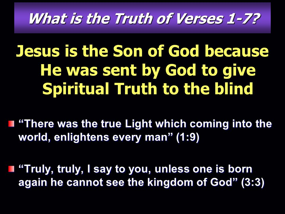 What is the Truth of Verses 1-7