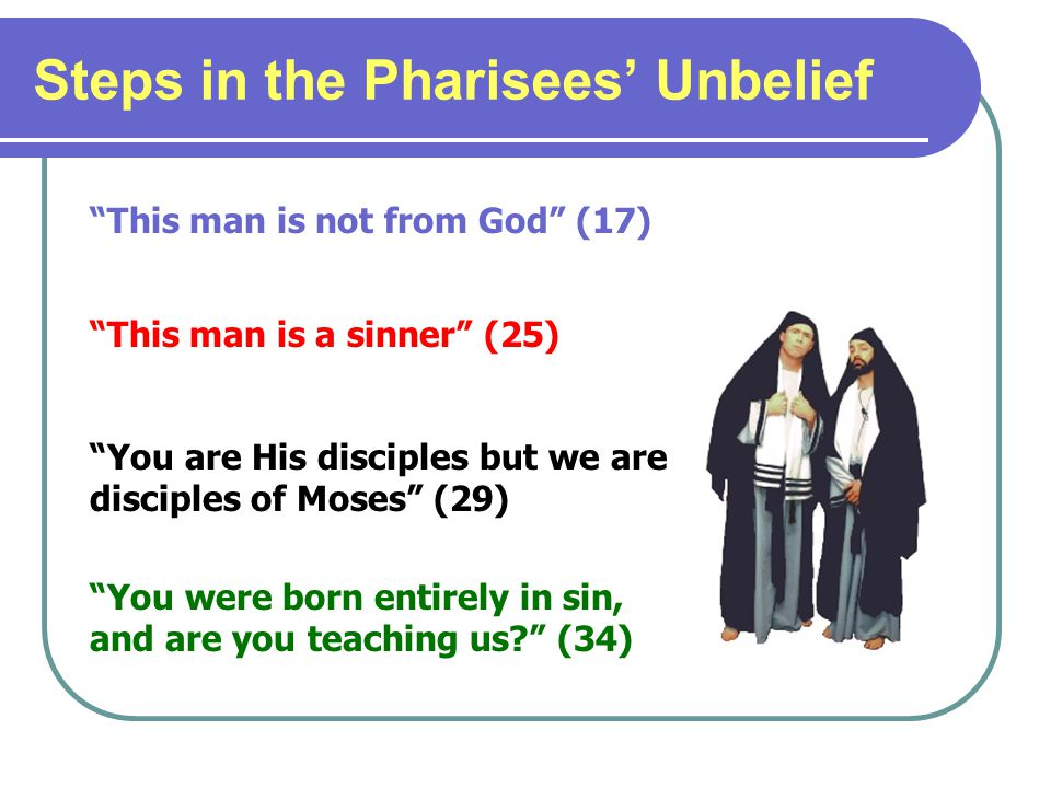Steps in the Pharisees' Unbelief