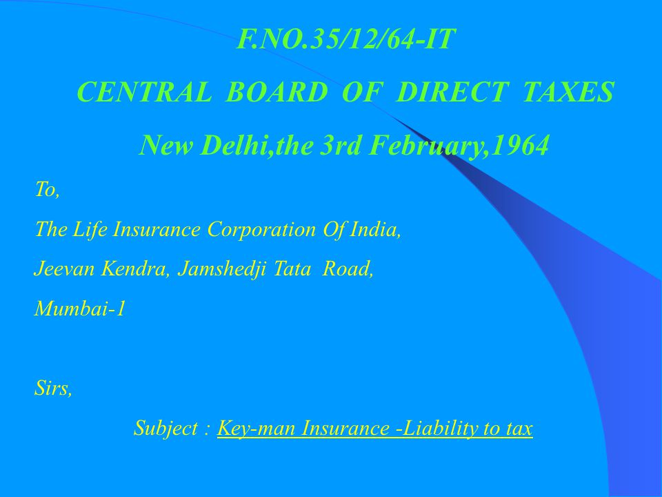 CENTRAL BOARD OF DIRECT TAXES New Delhi,the 3rd February,1964