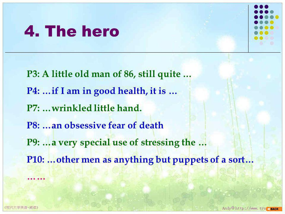 4. The hero P3: A little old man of 86, still quite …