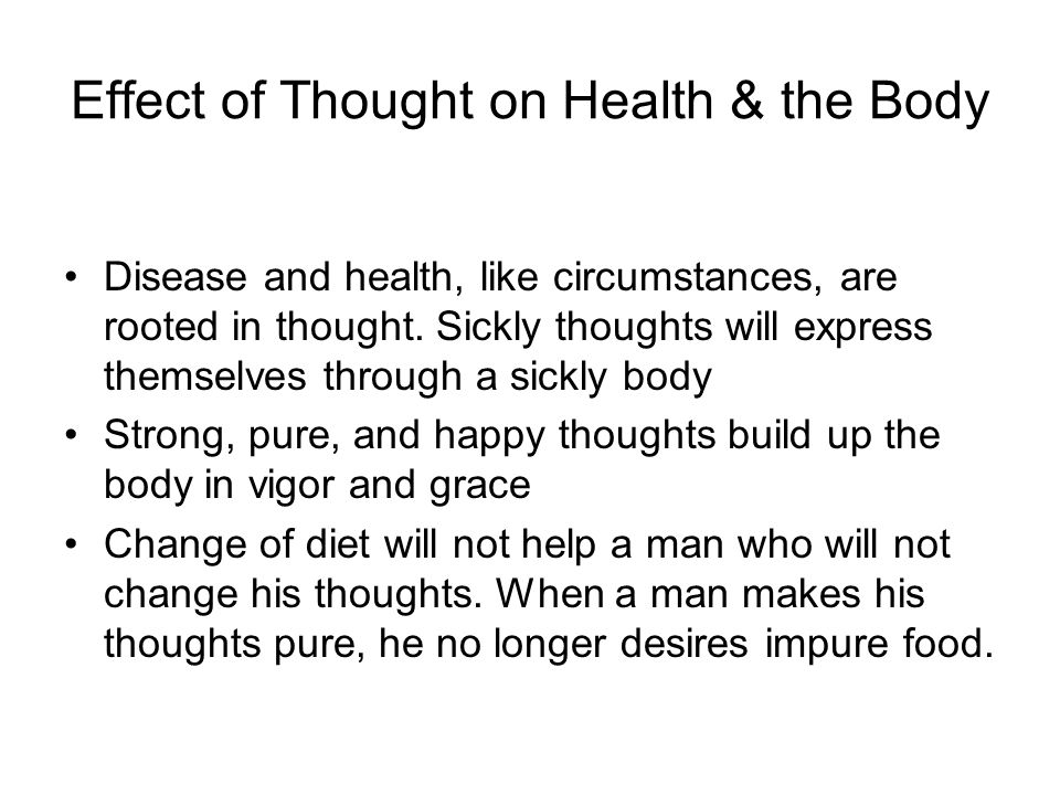 Effect of Thought on Health & the Body