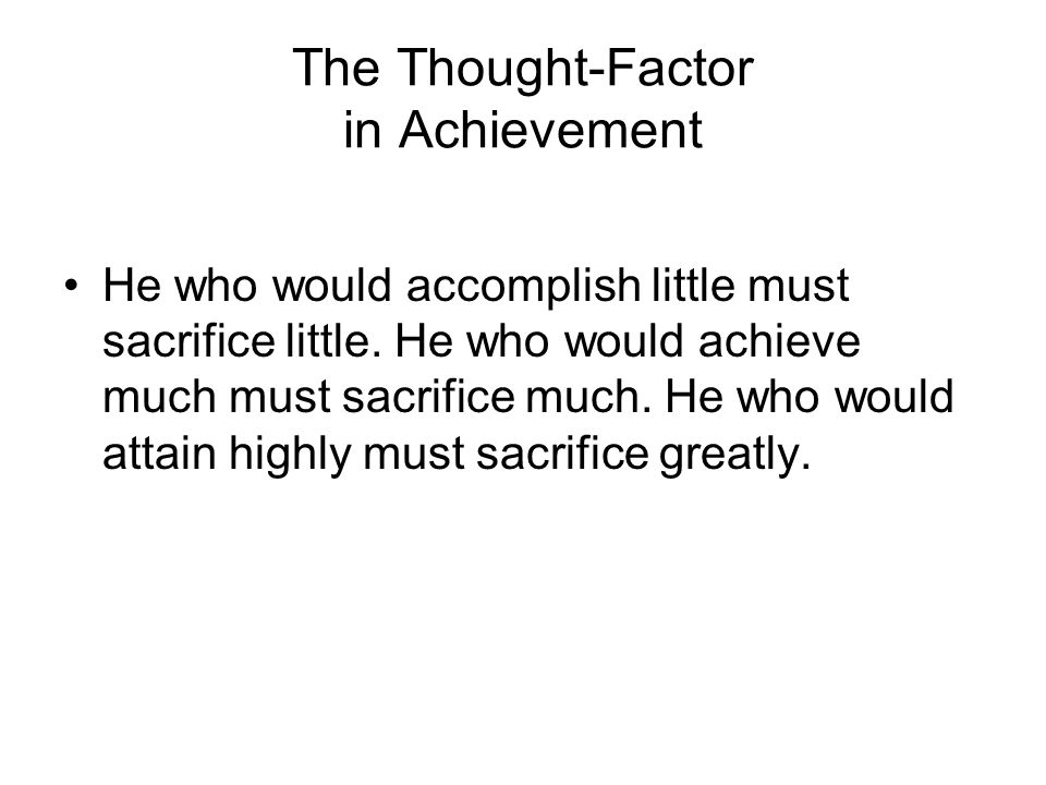 The Thought-Factor in Achievement