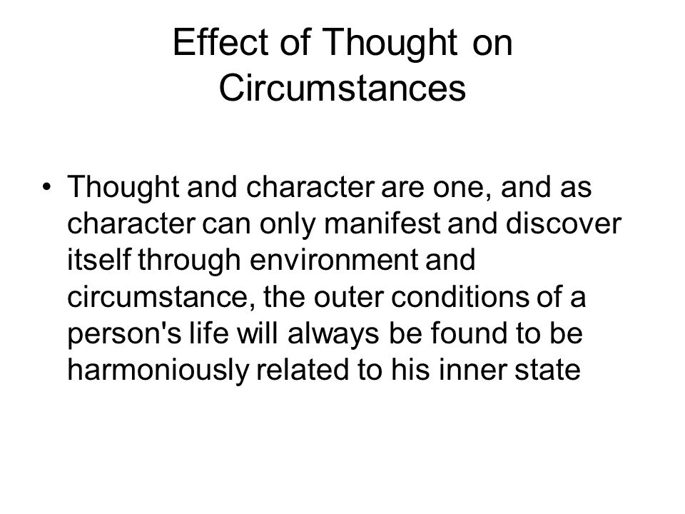 Effect of Thought on Circumstances