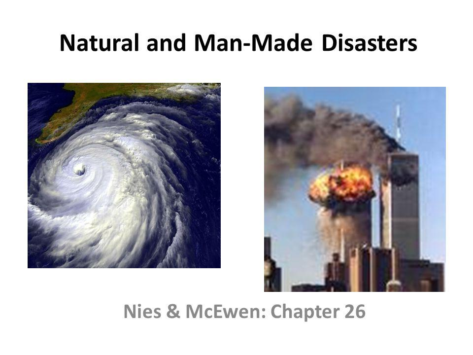 Natural and Man-Made Disasters
