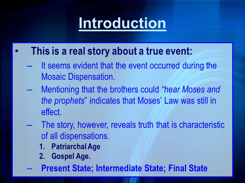 Introduction This is a real story about a true event: