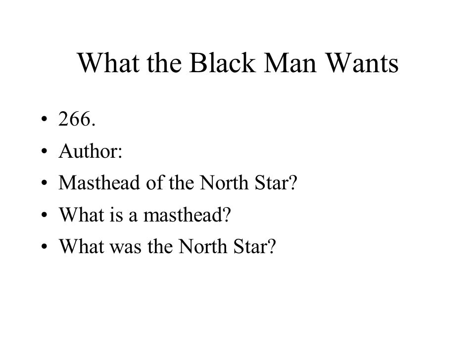 What the Black Man Wants