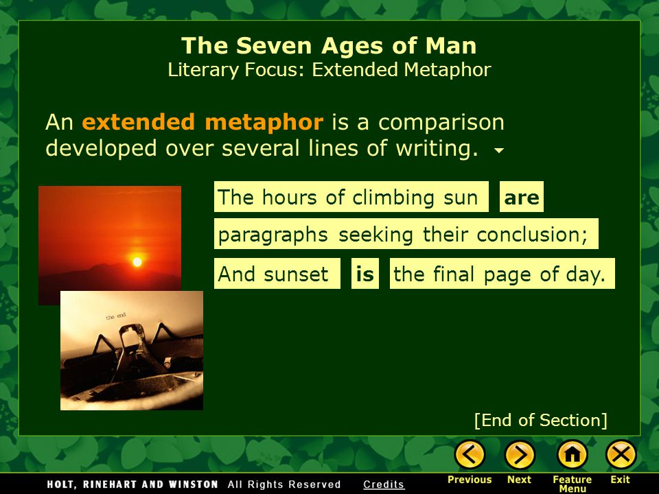 The Seven Ages of Man Literary Focus: Extended Metaphor