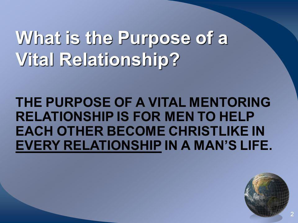 What is the Purpose of a Vital Relationship