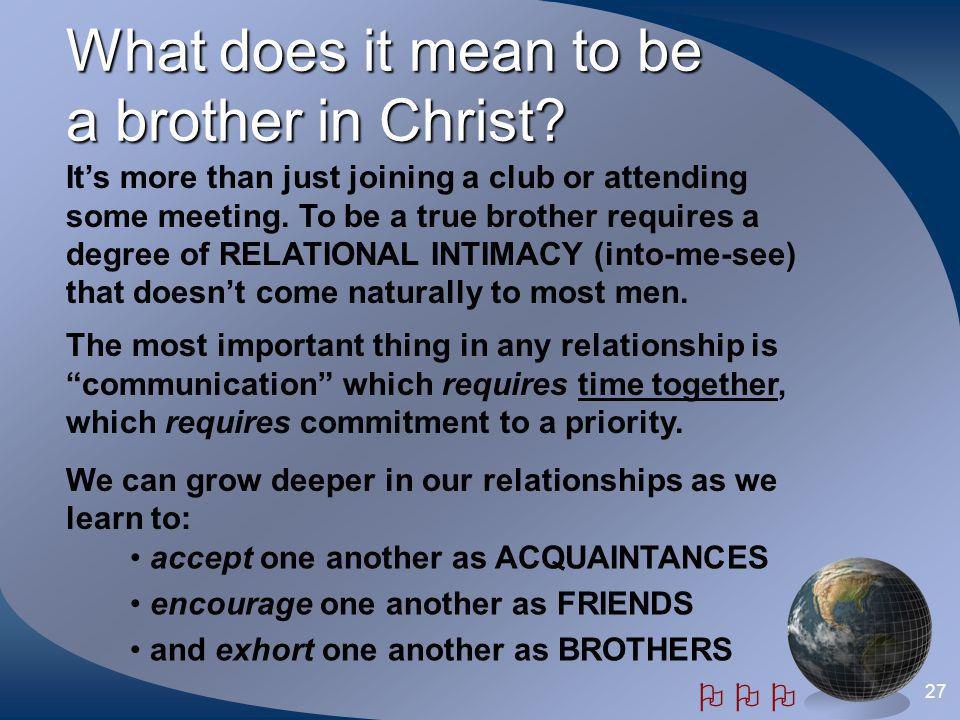 What does it mean to be a brother in Christ