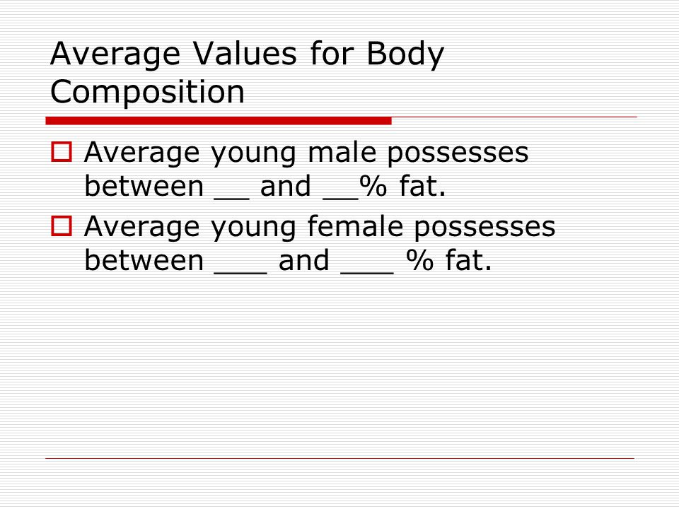 Average Values for Body Composition