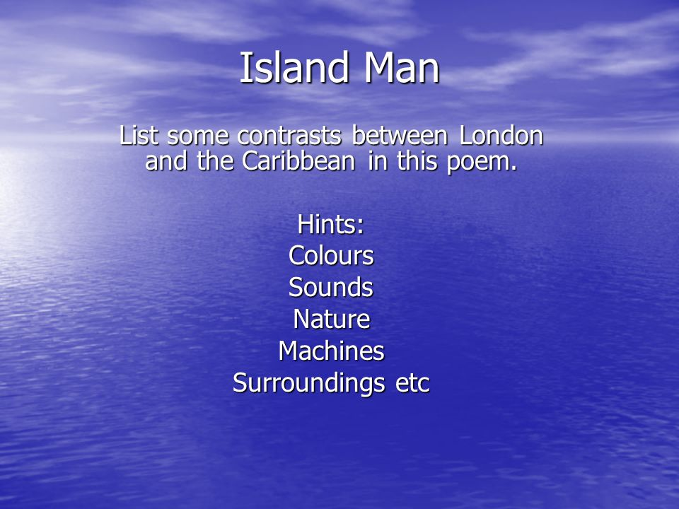 List some contrasts between London and the Caribbean in this poem.